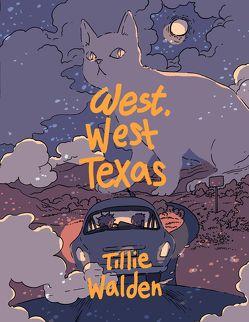 West, West Texas von König,  Barbara, Walden,  Tillie