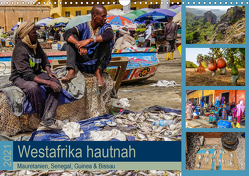 Westafrika hautnah – Mauretanien, Senegal, Guinea & Bissau (Wandkalender 2021 DIN A3 quer) von Bering,  Thomas