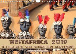 Westafrika, Highlights vom schwarzen Kontinent (Wandkalender 2019 DIN A4 quer) von Gerner-Haudum,  Gabriele