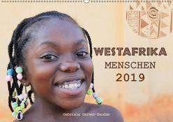 Westafrika Menschen 2019 (Wandkalender 2019 DIN A2 quer) von Gerner-Haudum,  Gabriele
