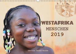 Westafrika Menschen 2019 (Wandkalender 2019 DIN A3 quer) von Gerner-Haudum,  Gabriele