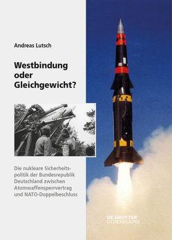Westbindung oder Gleichgewicht? von Lutsch,  Andreas
