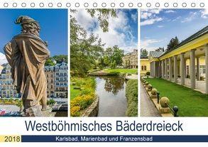 Westböhmisches Bäderdreieck – Karlsbad, Marienbad und Franzensbad (Tischkalender 2018 DIN A5 quer) von Viola,  Melanie