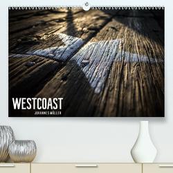 Westcoast (Premium, hochwertiger DIN A2 Wandkalender 2021, Kunstdruck in Hochglanz) von www.jomueller-photography.com