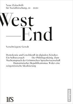WestEnd 1/2020: Gewalt – Grenzen der Erklärbarkeit?
