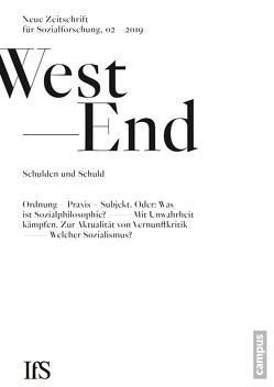 WestEnd 2019/2: Schulden und Schuld von Institut für Sozialforschung,  Frankfurt am Main