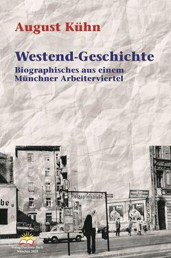 Westend-Geschichte von Kühn,  August