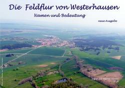 Westerhäuser Feldflurnamen und deren Bedeutung von Körner,  W.