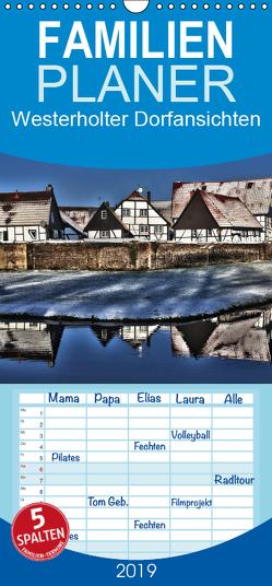 Westerholter Dorfansichten – Familienplaner hoch (Wandkalender 2019 , 21 cm x 45 cm, hoch) von Grau,  Anke