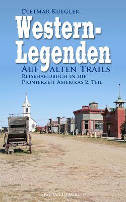 Western-Trails von Kuegler,  Dietmar