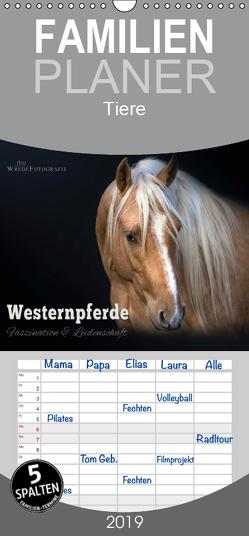 Westernpferde – Faszination und Leidenschaft – Familienplaner hoch (Wandkalender 2019 , 21 cm x 45 cm, hoch) von Wrede,  Martina