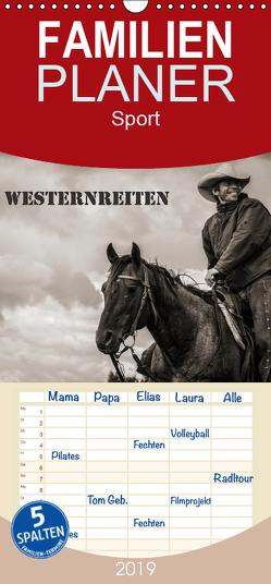 Westernreiten – Familienplaner hoch (Wandkalender 2019 , 21 cm x 45 cm, hoch) von Seiboth,  Berit