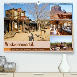 Westernromantik 2020. Impressionen aus dem Wilden Westen (Premium, hochwertiger DIN A2 Wandkalender 2020, Kunstdruck in Hochglanz) von Lehmann (Hrsg.),  Steffani