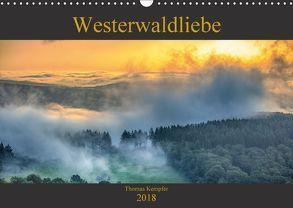 Westerwaldliebe (Wandkalender 2018 DIN A3 quer) von Kempfer,  Thomas
