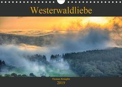 Westerwaldliebe (Wandkalender 2019 DIN A4 quer) von Kempfer,  Thomas