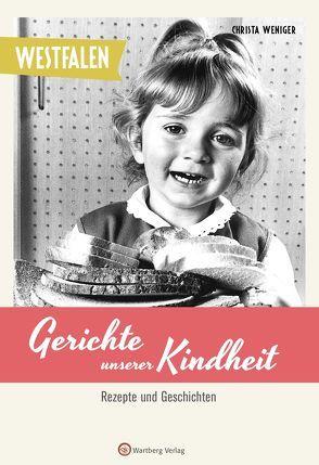 Westfalen – Gerichte unserer Kindheit von Weniger,  Christa