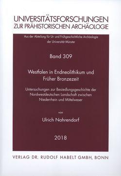 Westfalen in Endneolithikum und Früher Bronzezeit von Nahrendorf,  Ulrich