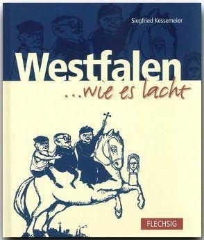 Westfalen … wie es lacht von Kessemeier,  Siegfried