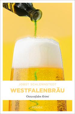 Westfalenbräu von Schlennstedt,  Jobst