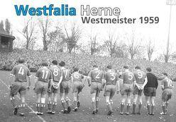 Westfalia Herne – Westmeister 1959 von Piorr,  Ralf, Schiweck,  Gerhard