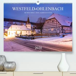 Westfeld-Ohlenbach im Wechsel der Jahreszeiten (Premium, hochwertiger DIN A2 Wandkalender 2020, Kunstdruck in Hochglanz) von Bücker,  Heidi