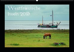 Westfriesische Inseln 2019 (Wandkalender 2019 DIN A2 quer) von Just,  Gerald