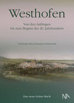 Westhofen von Grünewald,  Christoph Julius Johannes