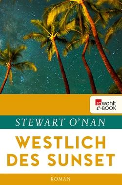Westlich des Sunset von Gunkel,  Thomas, O'Nan,  Stewart