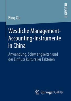 Westliche Management-Accounting-Instrumente in China von Xie,  Bing