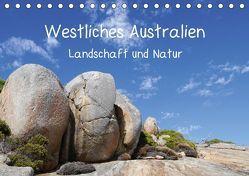Westliches Australien – Landschaft und Natur (Tischkalender 2018 DIN A5 quer) von Bildarchiv,  Geotop