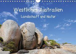 Westliches Australien – Landschaft und Natur (Wandkalender 2018 DIN A4 quer) von Bildarchiv,  Geotop