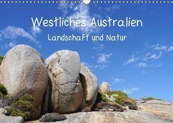 Westliches Australien – Landschaft und Natur (Wandkalender 2019 DIN A3 quer) von Bildarchiv,  Geotop