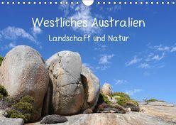 Westliches Australien – Landschaft und Natur (Wandkalender 2019 DIN A4 quer) von Bildarchiv,  Geotop
