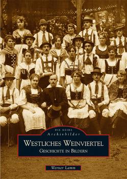 Westliches Weinviertel von Lamm,  Werner
