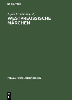 Westpreußische Märchen von Cammann,  Alfred