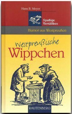 Westpreussische Wippchen von Meyer,  Hans B
