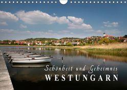 Westungarn – Schönheit und Geheimnis (Wandkalender 2019 DIN A4 quer) von Mueringer,  Christian