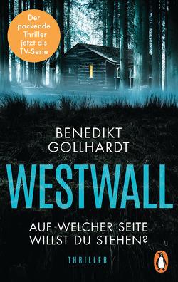Westwall – Auf welcher Seite willst du stehen? von Gollhardt,  Benedikt