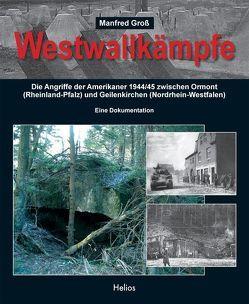 Westwallkämpfe von Gross,  Manfred