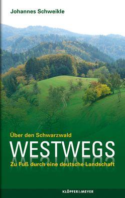 Westwegs. von Schweikle,  Johannes