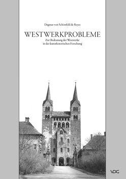 Westwerkprobleme von Schönfeld de Reyes,  Dagmar von