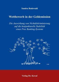 Wettbewerb in der Geldemission von Rodewald,  Sandra