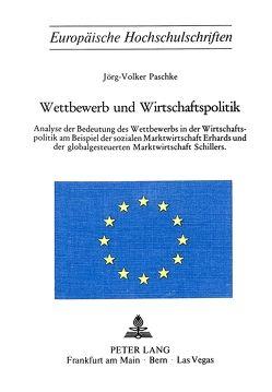 Wettbewerb und Wirtschaftspolitik von Paschke,  Jörg-Volker