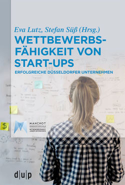 Wettbewerbsfähigkeit von Start-ups von Lutz,  Eva, Süess,  Stefan