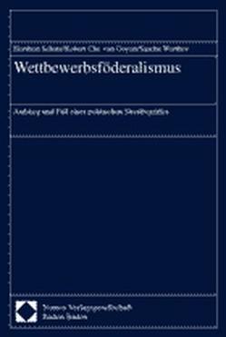 Wettbewerbsföderalismus von Ooyen,  Robert Chr. van, Schatz,  Heribert, Werthes,  Sascha