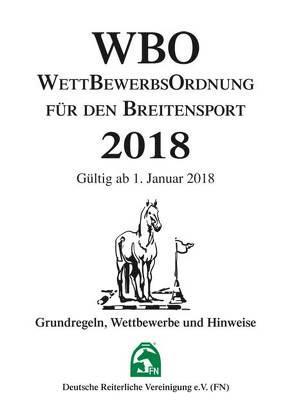 Wettbewerbsordnung für den Breitensport 2018 (WBO) von Deutsche Reiterliche Vereinigung e.V. (FN)