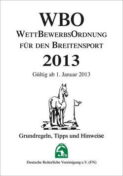 Wettbewerbsordnung für den Breitensport 2013 (WBO) von Deutsche Reiterliche Vereinigung e.V. (FN)