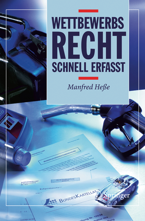 Wettbewerbsrecht – Schnell erfasst von Hesse,  Manfred