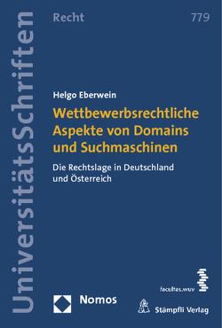 Wettbewerbsrechtliche Aspekte von Domains und Suchmaschinen von Eberwein,  Helgo