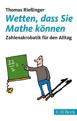Wetten, dass Sie Mathe können von Rießinger,  Thomas